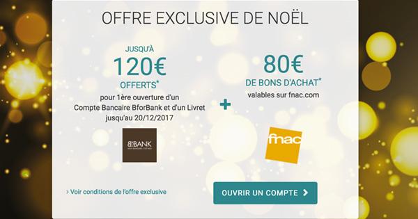 BforBank et Fnac : 200 euros de cadeau à l'ouverture de compte